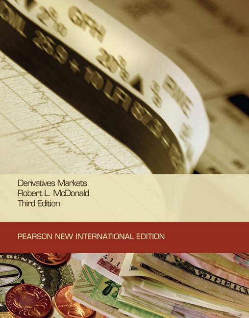 Derivatives Markets: Pearson New International Edition, 3rd Edition