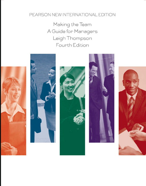 Making the Team: Pearson New International Edition, 4th Edition