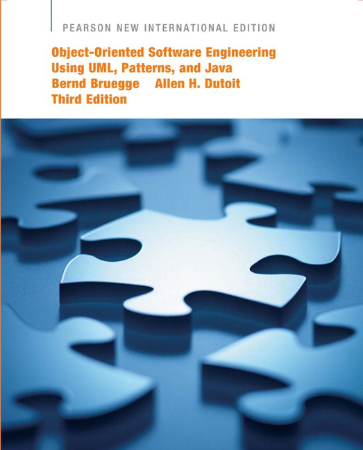 Object-Oriented Software Engineering Using UML, Patterns, and Java: Pearson New International Edition, 3rd Edition