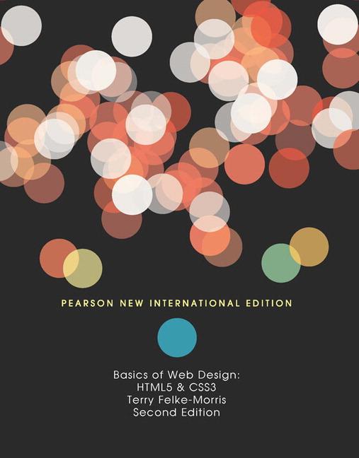 Basics of Web Design: Pearson New International Edition: HTML5 & CSS3, 2nd Edition