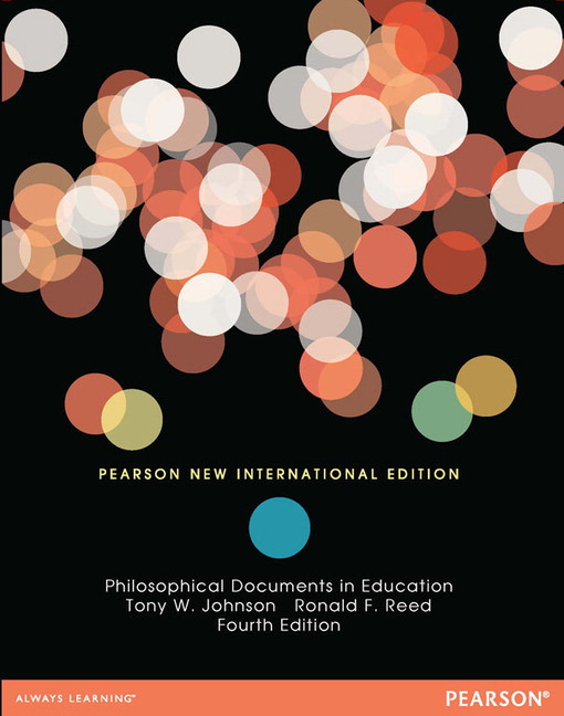 Philosophical Documents in Education: Pearson New International Edition, 4th Edition
