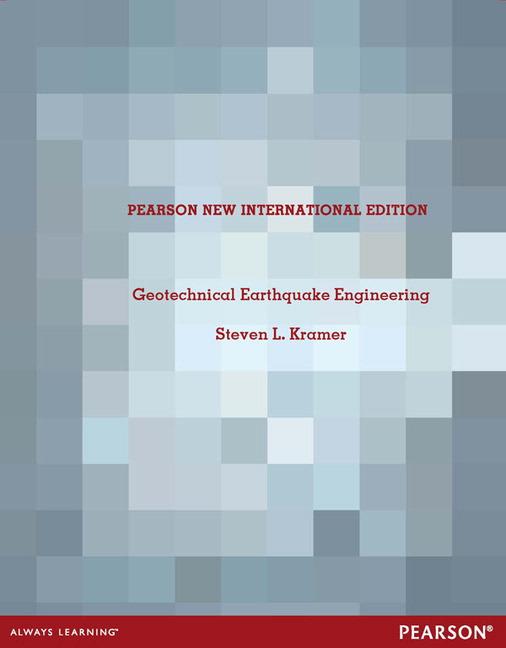 Geotechnical Earthquake Engineering: Pearson New International Edition