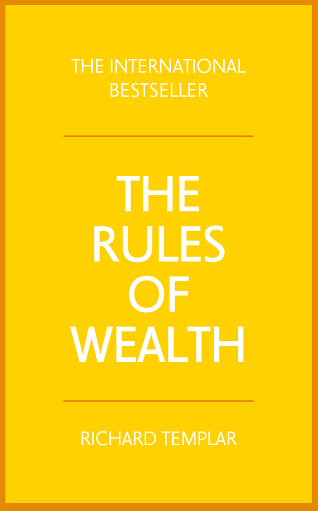 The Rules of Wealth: A personal code for prosperity and plenty, 4th Edition
