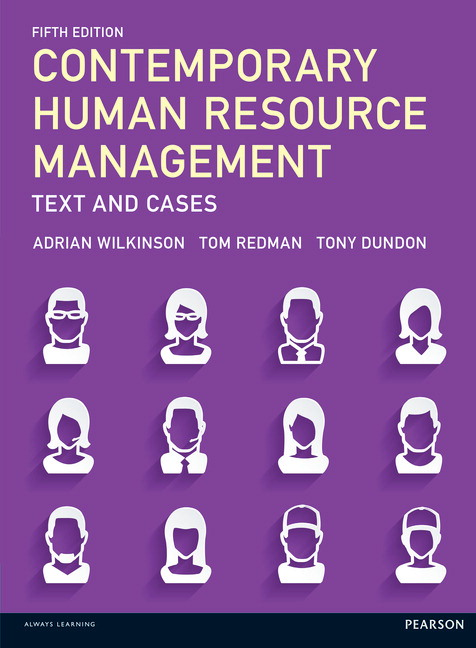 Contemporary Human Resource Management: Text and Cases, 5th Edition