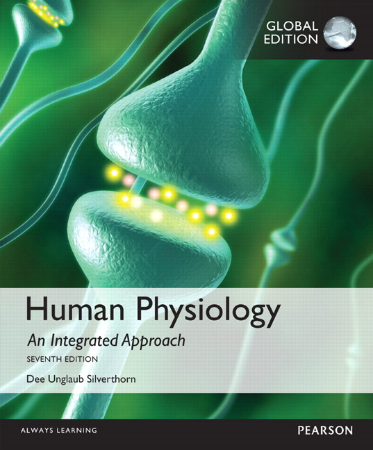 Human Physiology: An Integrated Approach, Global Edition, 7th Edition