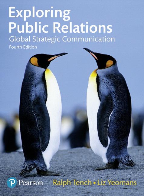 Exploring Public Relations: Global Strategic Communication, 4th Edition