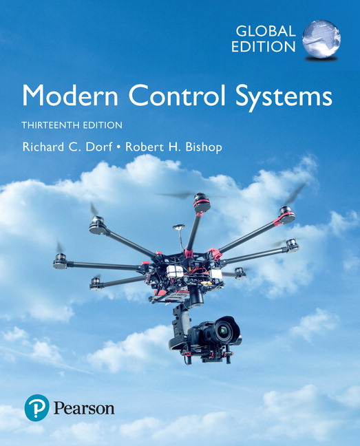 Dorf Bishop Modern Control Systems Global Edition 13th Edition Pearson