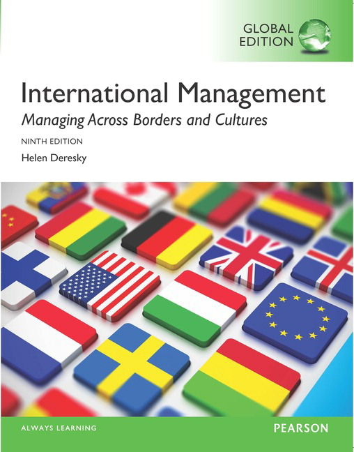 International Management: Managing Across Borders and Cultures, Text and Cases, Global Edition, 9th Edition