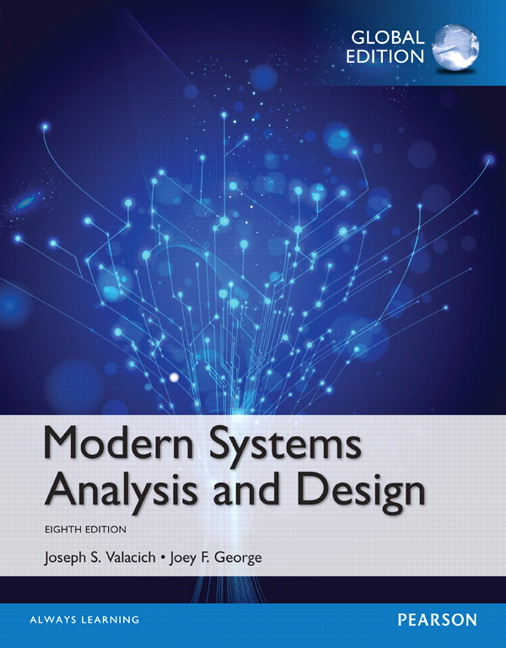 Valacich George Modern Systems Analysis And Design Global Edition 8th Edition Pearson