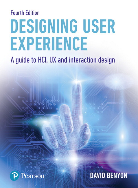 Benyon Designing User Experience A Guide To Hci Ux And Interaction Design 4th Edition Pearson