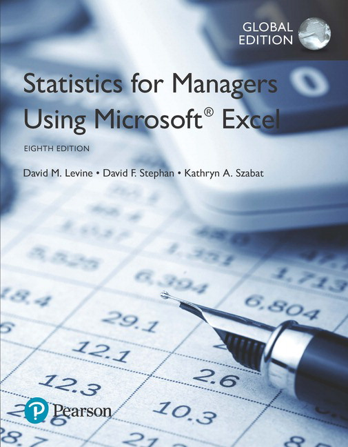 Statistics for Managers Using Microsoft Excel, Global Edition, 8th Edition