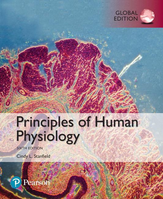 Principles of Human Physiology, Global Edition, 6th Edition