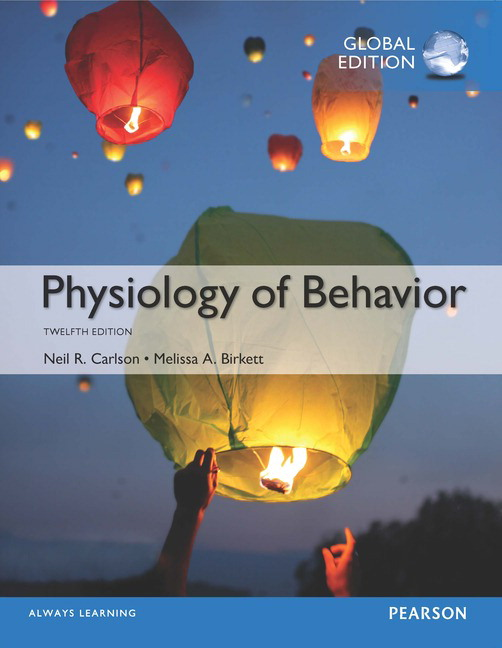 Physiology of Behavior, Global Edition, 12th Edition