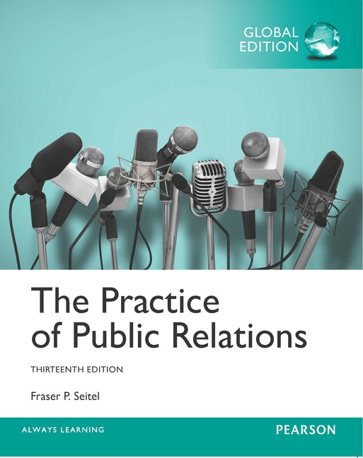 The Practice of Public Relations, Global Edition, 13th Edition