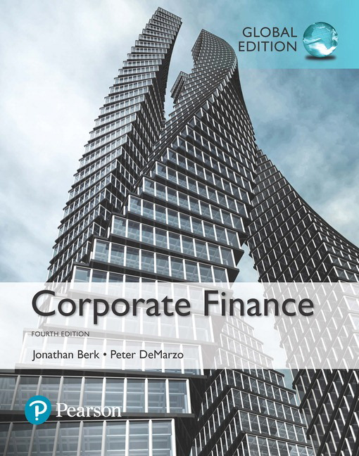 Corporate Finance plus MyFinanceLab with Pearson eText, Global Edition, 4th Edition
