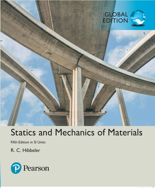 Statics and Mechanics of Materials in SI Units, 5th Edition