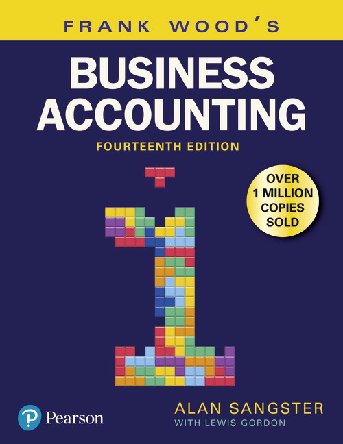 Frank Wood's Business Accounting Volume 1, 14th Edition