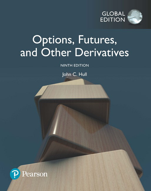 Hull Options Futures And Other Derivatives Global Edition 9th Edition Pearson