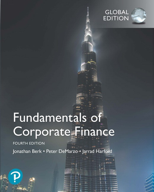 Fundamentals of Corporate Finance, Global Edition, 4th Edition