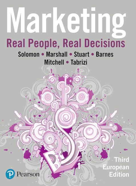 Marketing: Real People, Real Decisions, 3rd Edition