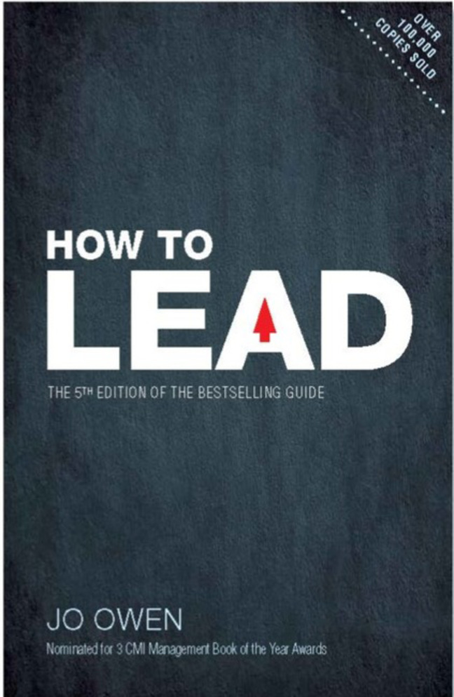 How to Lead: The definitive guide to effective leadership, 5th Edition