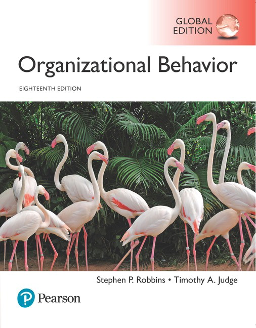 Organizational Behavior, Global Edition, 18th Edition