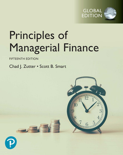 Principles of Managerial Finance, Global Edition, 15th Edition