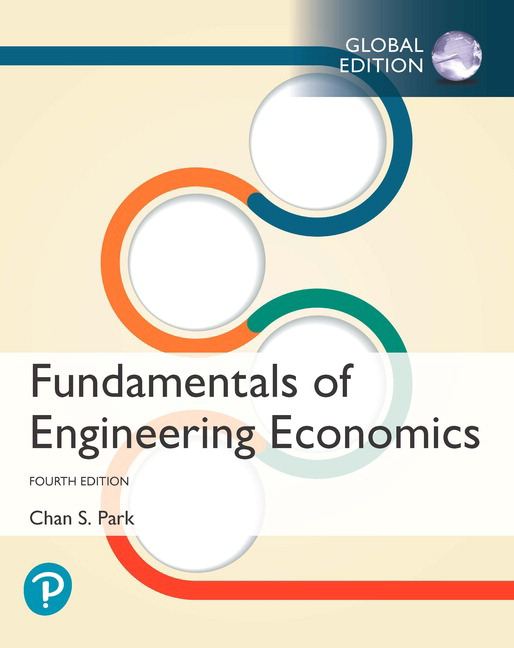 Fundamentals of Engineering Economics, Global Edition, 4th Edition