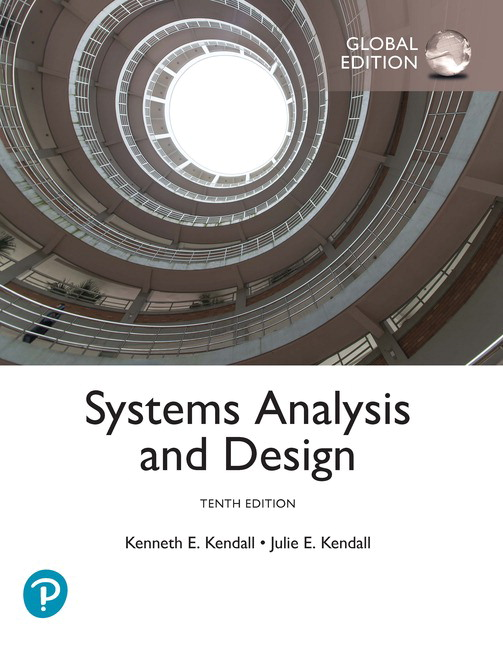Kendall Kendall Systems Analysis And Design Global Edition 10th Edition Pearson