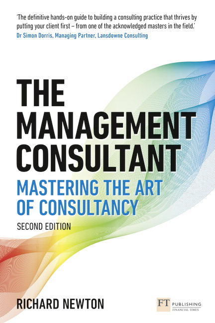 The Management Consultant: Mastering the Art of Consultancy, 2nd Edition