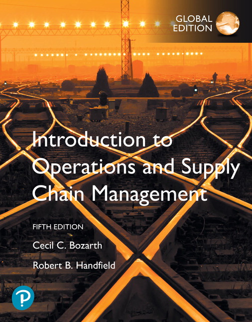 Introduction to Operations and Supply Chain Management, Global Edition, 5th Edition