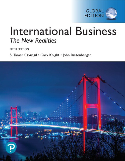 International Business: The New Realities, Global Edition, 5th Edition