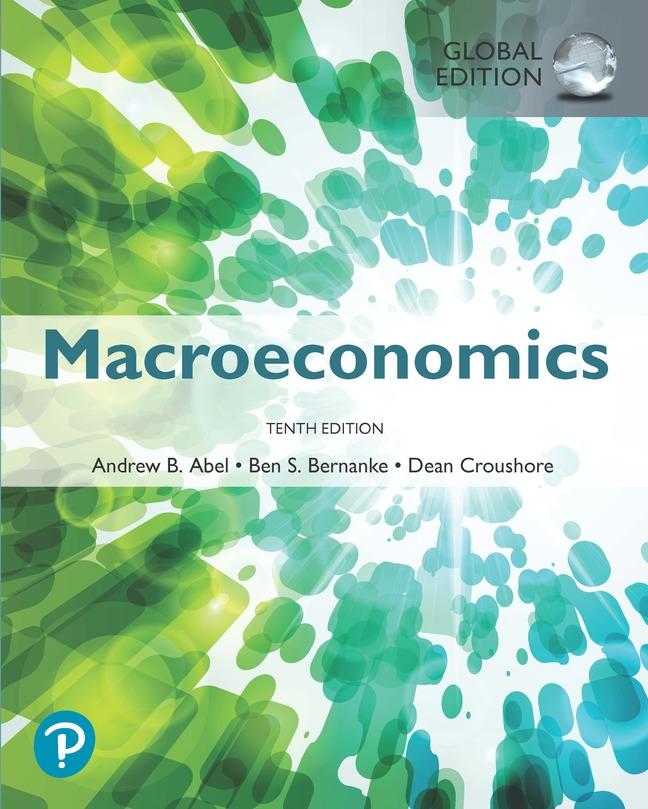 Macroeconomics, Global Edition, 10th Edition