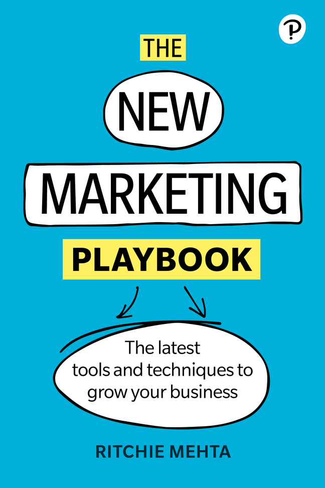 The New Marketing Playbook: The latest tools and techniques to grow your business