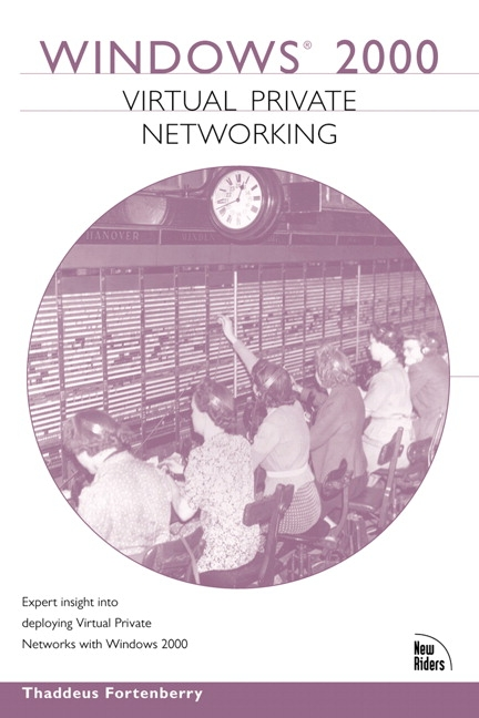 Windows 2000 Virtual Private Networking (VPN)