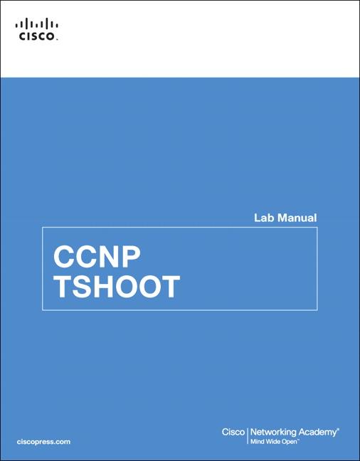 CCNP TSHOOT Lab Manual