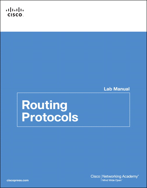 Cisco Networking Academy, Routing Protocols Lab Manual | Pearson