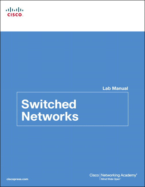 cisco networking academy switched networks lab manual pearson rh pearson com CCNA Lab Kit CCNA Lab Kit