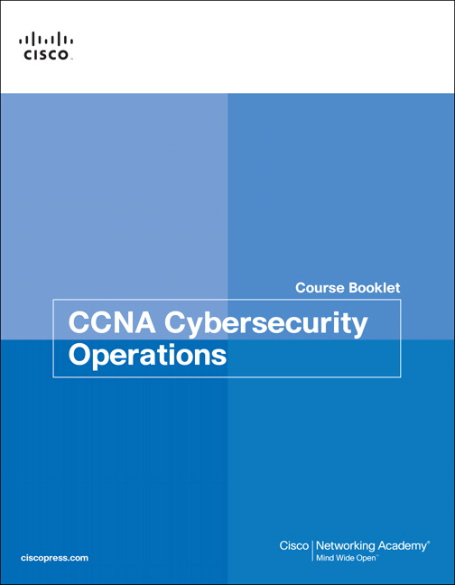 CCNA Cybersecurity Operations Course Booklet