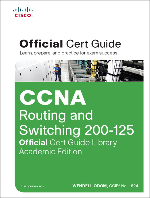 odom ccna routing and switching 200 125 official cert guide library rh pearson com ccna 200-120 official cert guide pdf free download ccna routing and switching 200-120 official cert guide pdf download