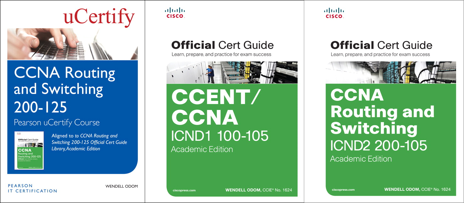 CCNA Routing and Switching 200-125 Pearson uCertify Course and Textbook Academic Edition Bundle